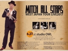 MITCH ALL STARS WEST JAPAN TOUR LIVE 2017