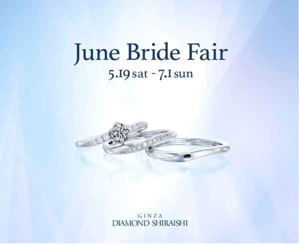 ★June Bride Fair★