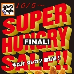FINAL!! SUPER HUNGRY SALE!