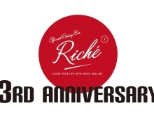 Riche 3rd Anniversary | 和歌山市 ランチ・カフェ・ダイニング