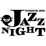 YOSHIKAWA JAZZ NIGHT2016