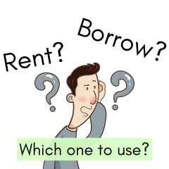 Teacher'sコーナー63号 Rent and borrow, what's the difference? 蘇我駅近くの英会話教室】043-209-2310