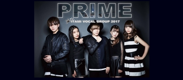 VOCAL GROUP 【PRIME】プライム